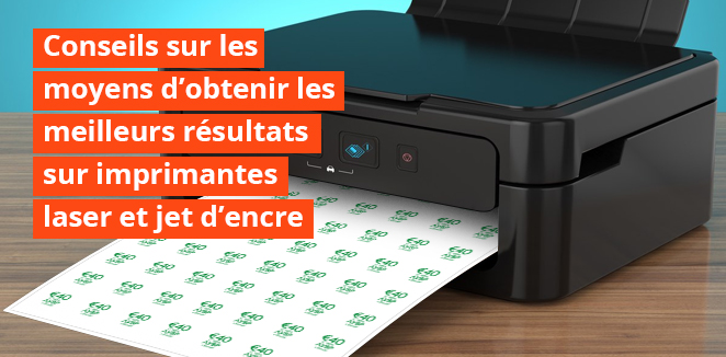 Suggestions pour obtenir les meilleurs résultats sur les imprimantes à jet d'encre et laser