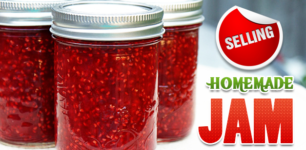Selling homemade jam? What you need to know